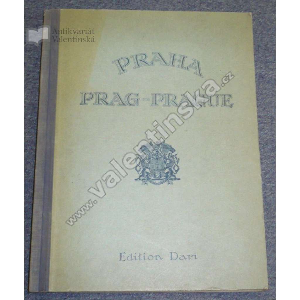 Prag. Die Tschechoslowakische Republik