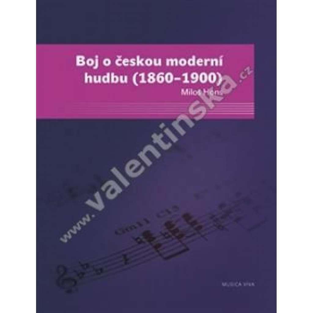 Boj o českou moderní hudbu (1860-1900)