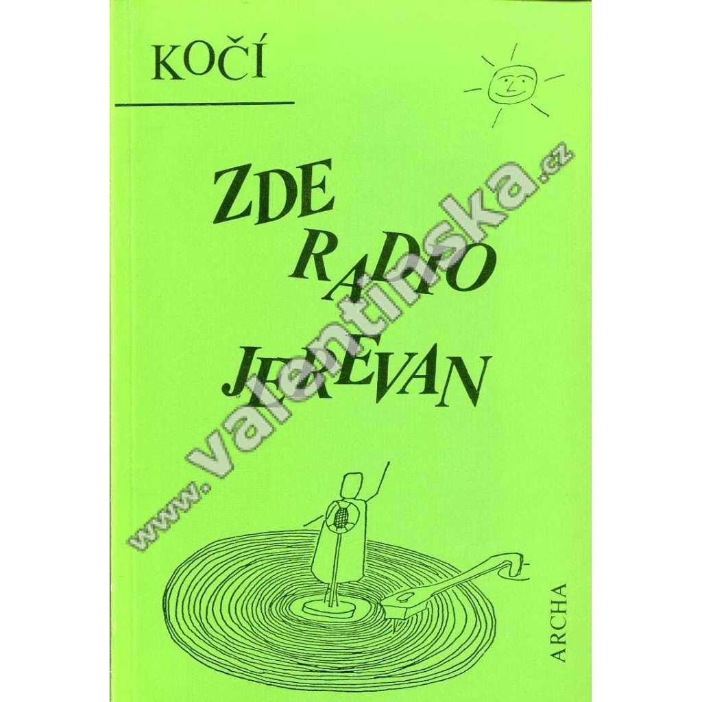 Zde Radio Jerevan (exilové vydání, Archa)