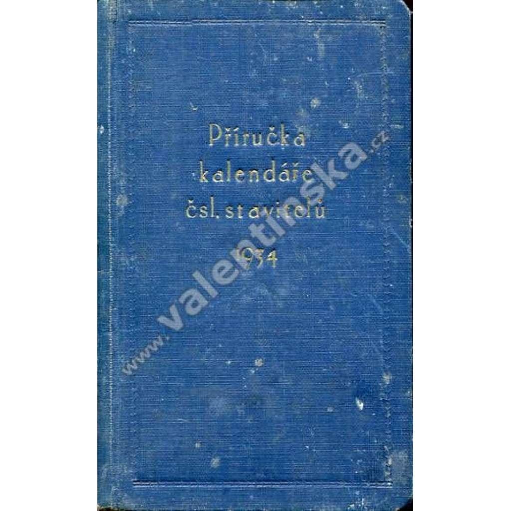 Příručka kalendáře čsl. stavitelů, 1934