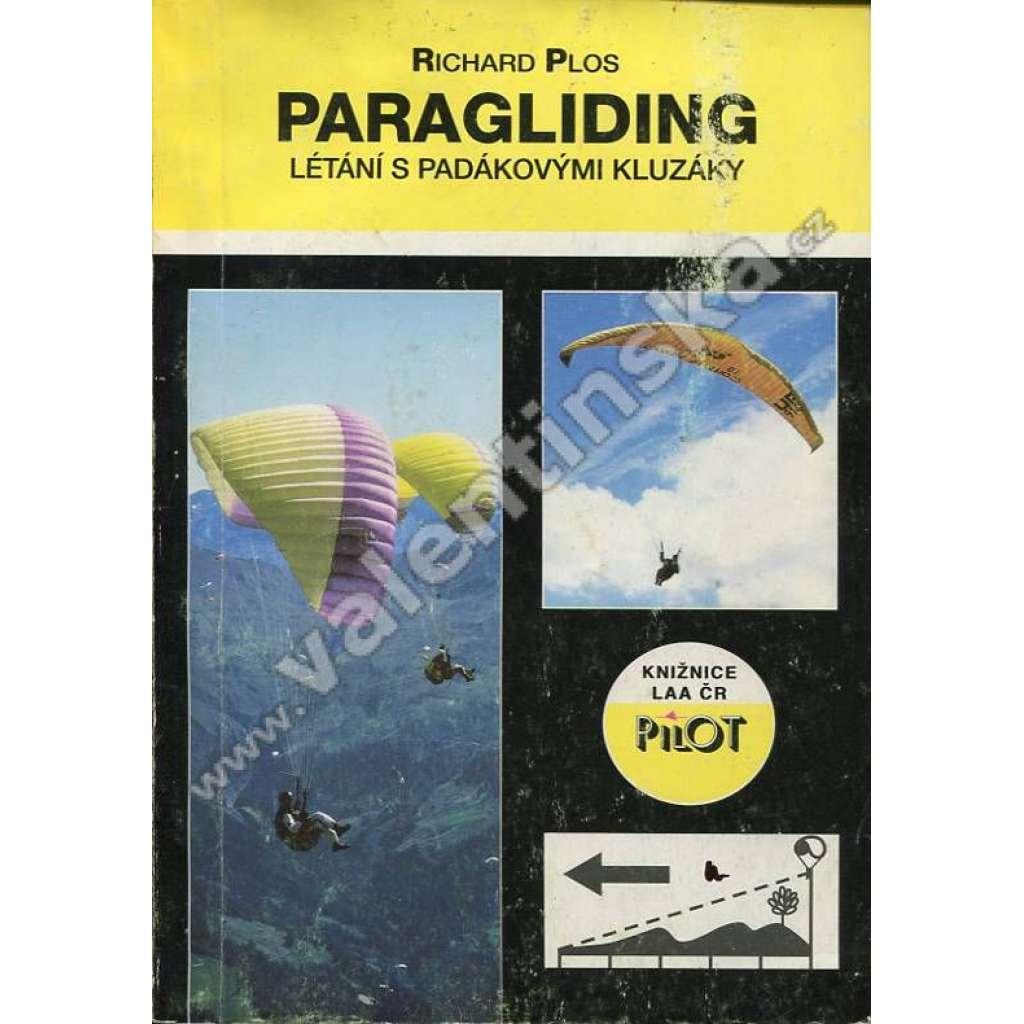 Paragliding: Létání s padákovými kluzáky