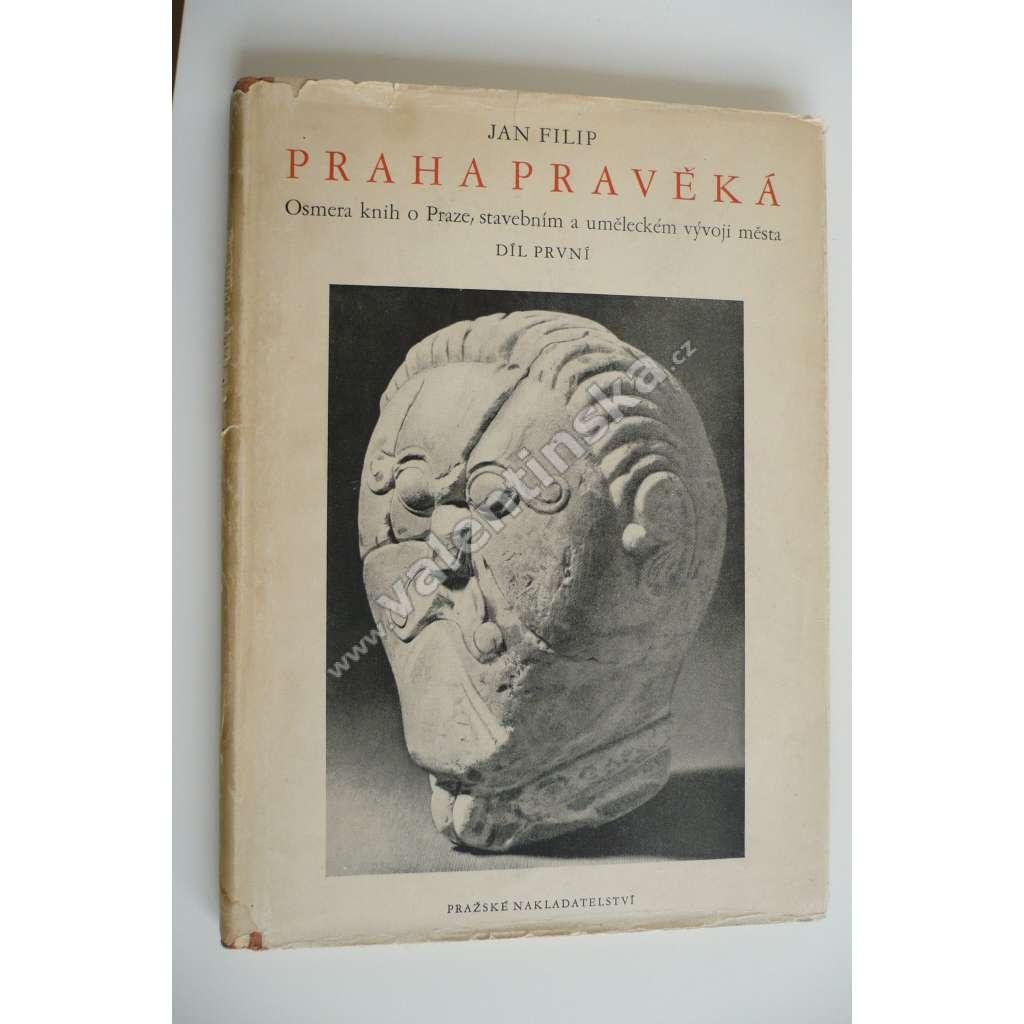 Praha pravěká (Osmero knih o Praze, díl I.)
