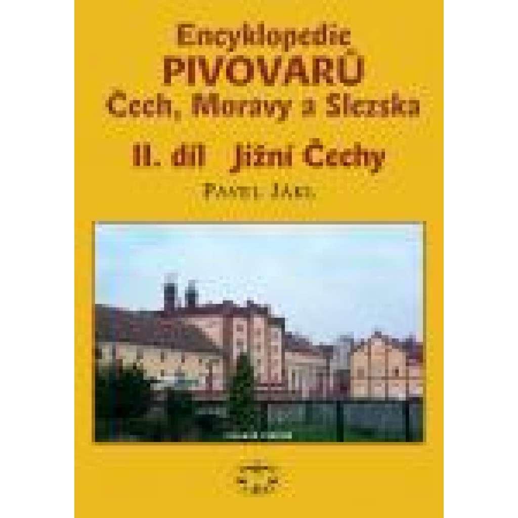 Encyklopedie pivovarů Čech, Moravy a Slezska, II. díl, Jižní Čechy