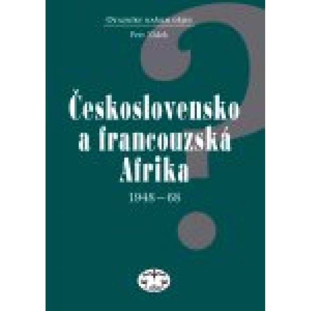 Československo a francouzská Afrika 1948–1968