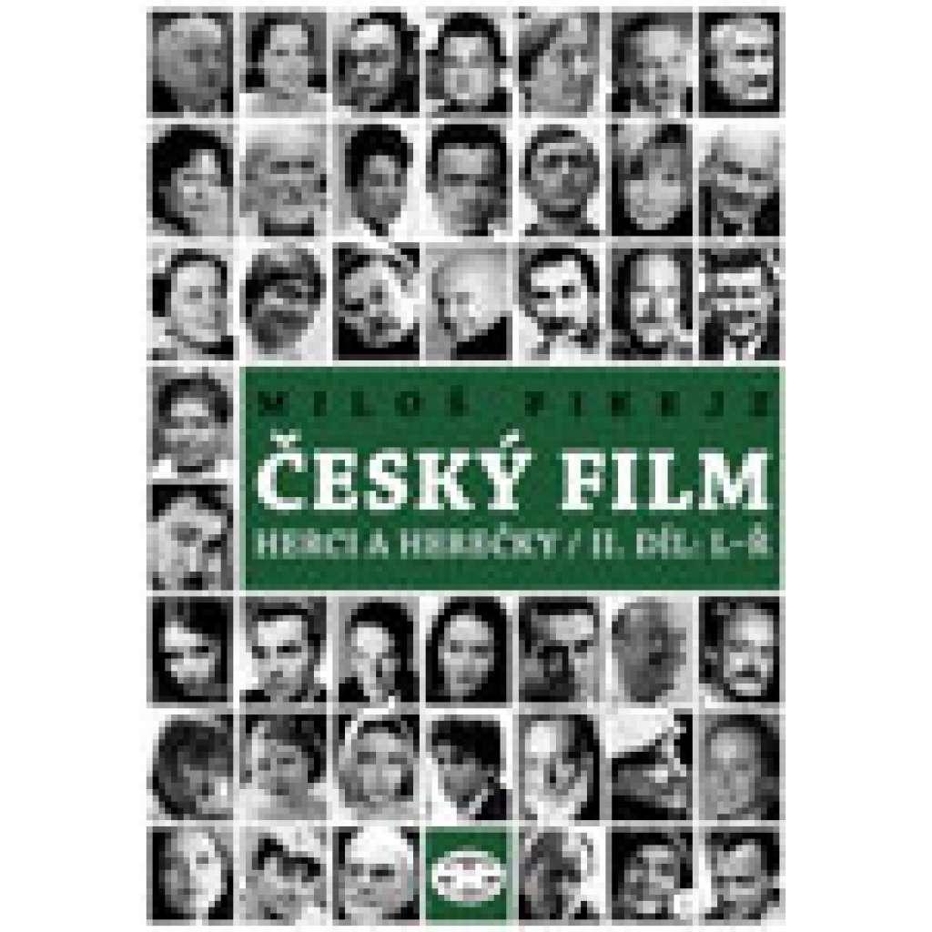 Český film: Herci a herečky / II. díl: L–Ř
