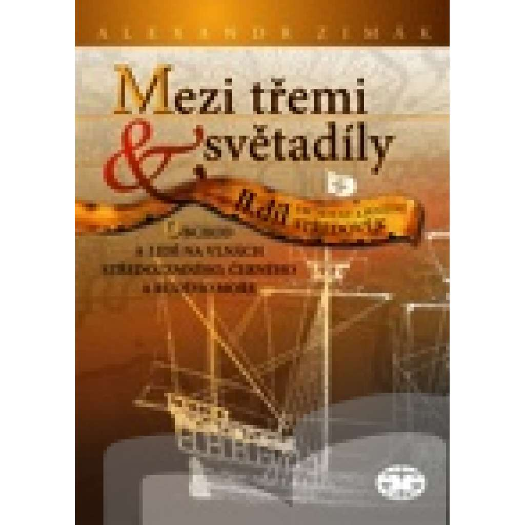 Mezi třemi světadíly – obchod a lidé na vlnách Středozemního, Černého a Rudého moře, II. díl