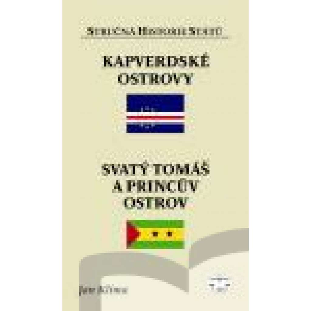 Kapverdské ostrovy, Svatý Tomáš a Princův ostrov