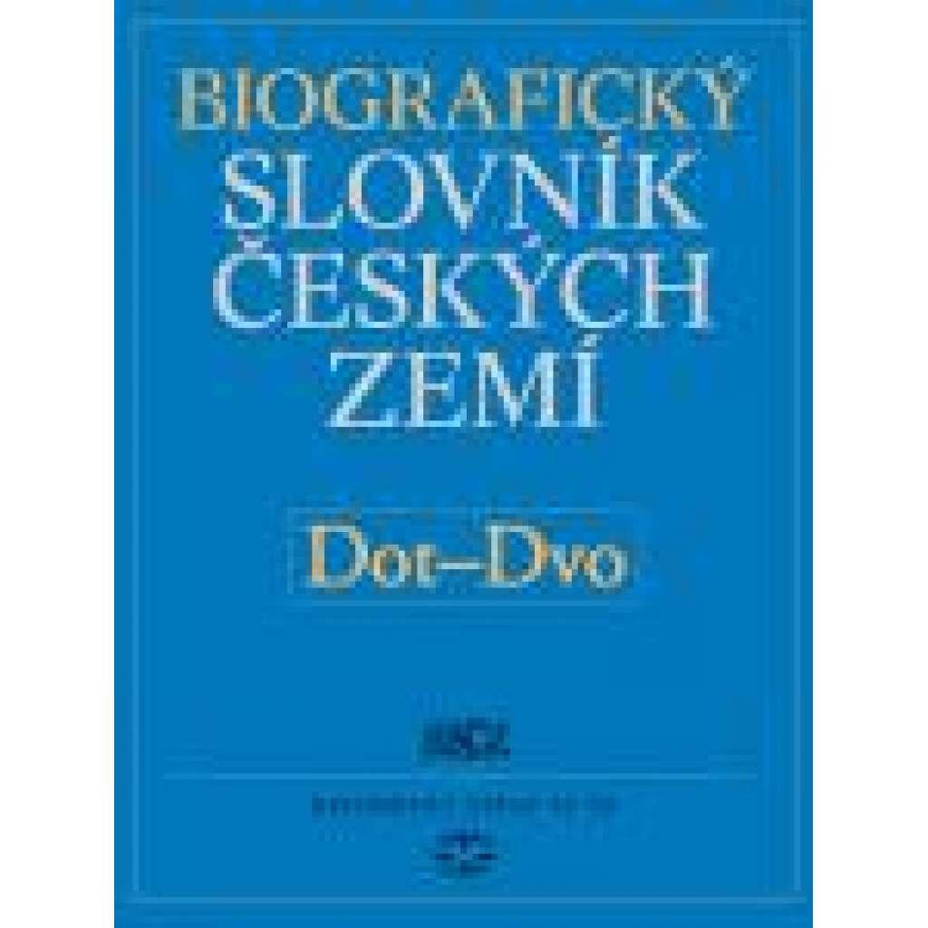 Biografický slovník českých zemí, 14. sešit Dot