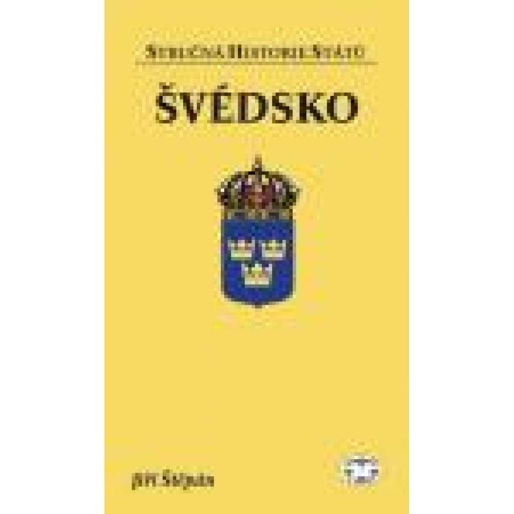 Švédsko Stručná historie států sv.74