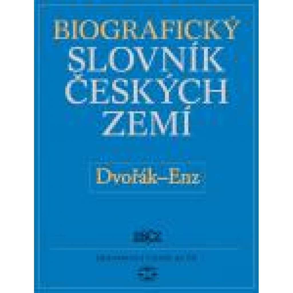 Biografický slovník českých zemí, 15. sešit (Dvořák–En)