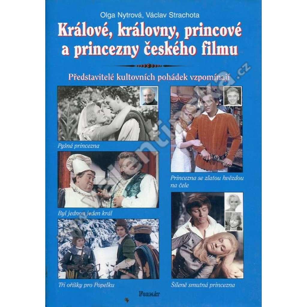 Králové, královny, princové a princezny českého filmu