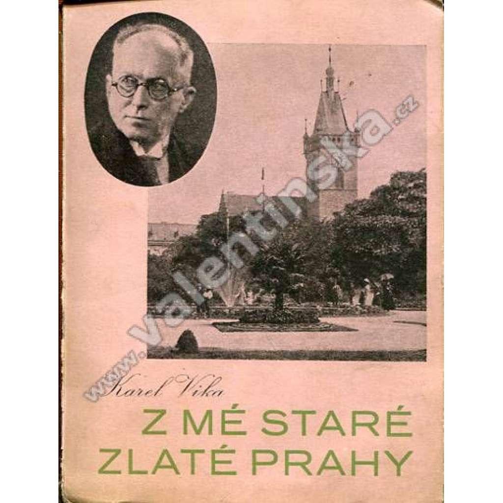 Z mé staré zlaté Prahy