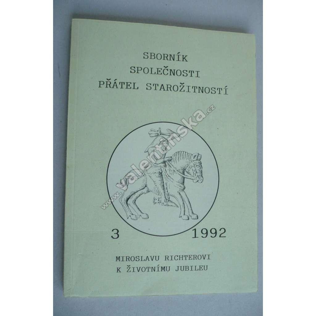 Sborník Společnosti přátel starožitností, 3/1992