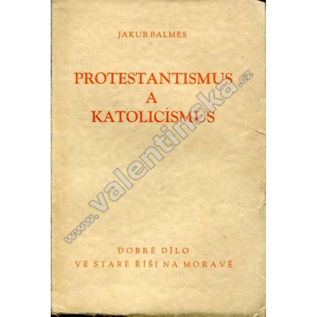 Protestantismus a katolicismus a jejich...