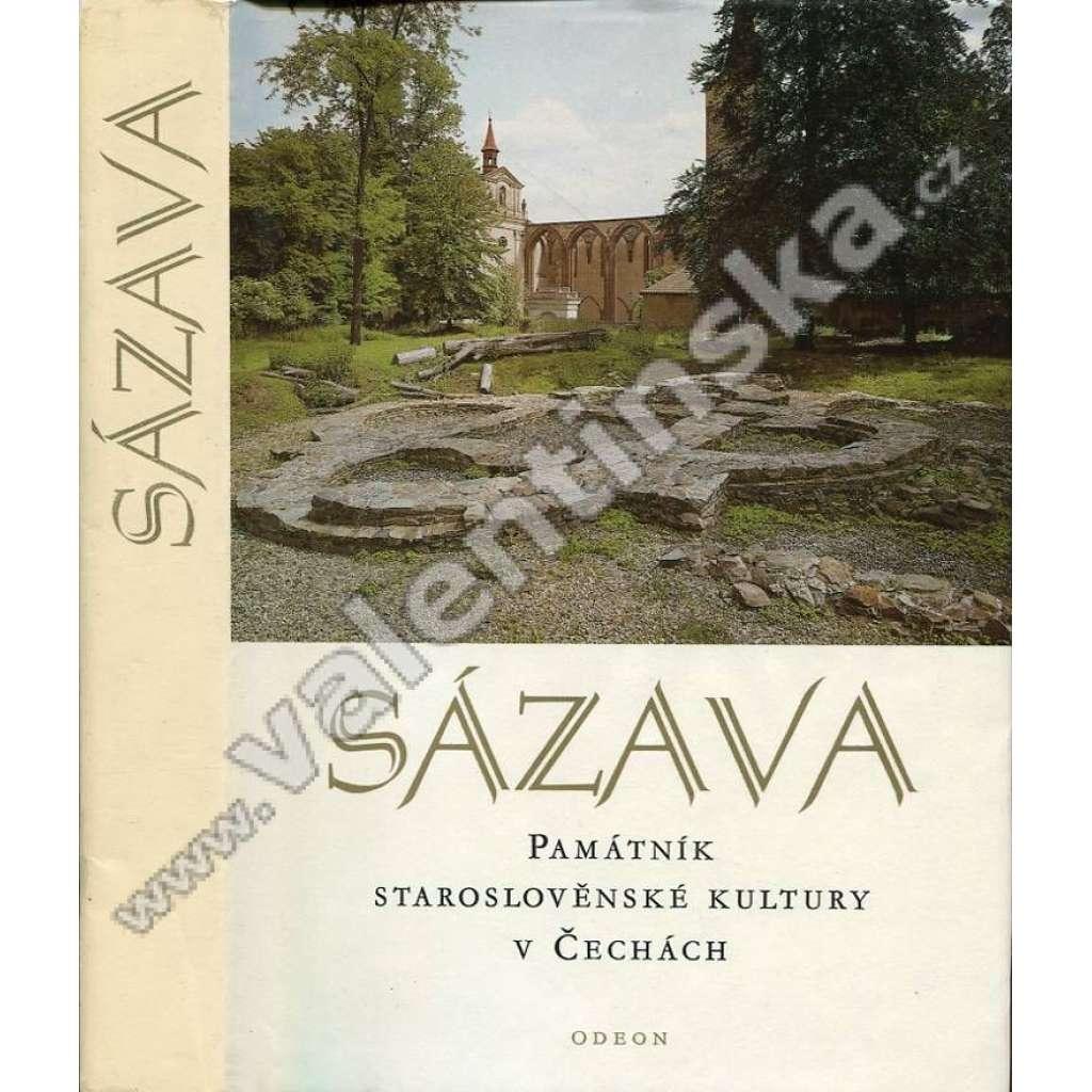 Sázava: Památník staroslověnské kultury v Čechách