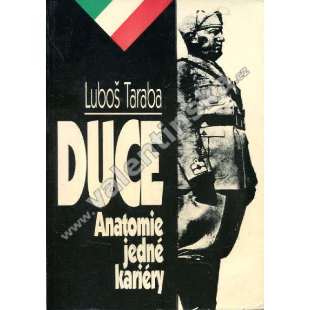 Duce. Anatomie jedné kariéry (Benito Mussolini)