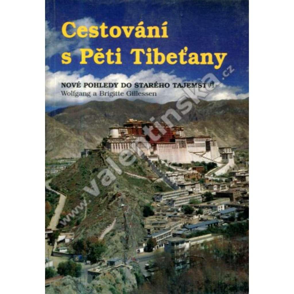 Cestování s Pěti Tiběťany