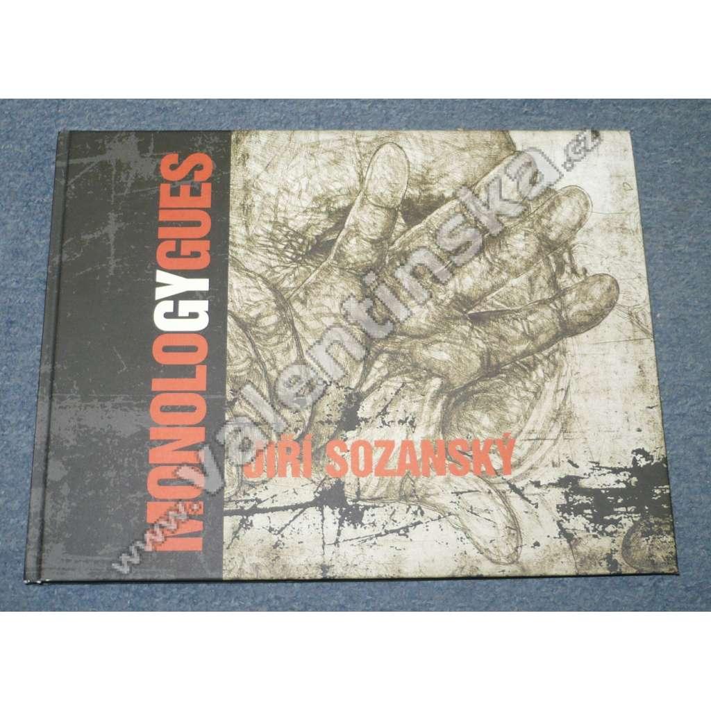 Jiri Sozansky MonologyGues 1971 – 2006