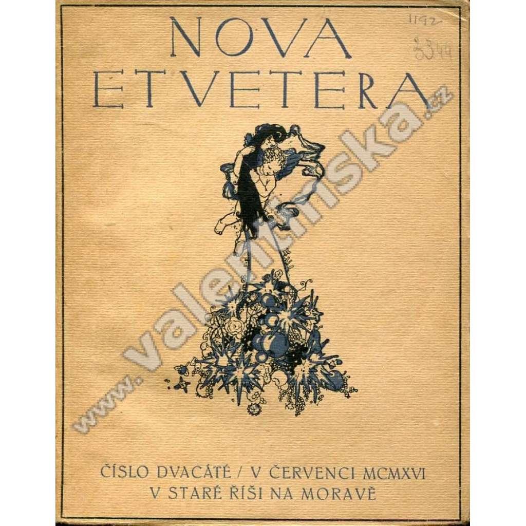 Nova et vetera, číslo 20. (červenec 1916)
