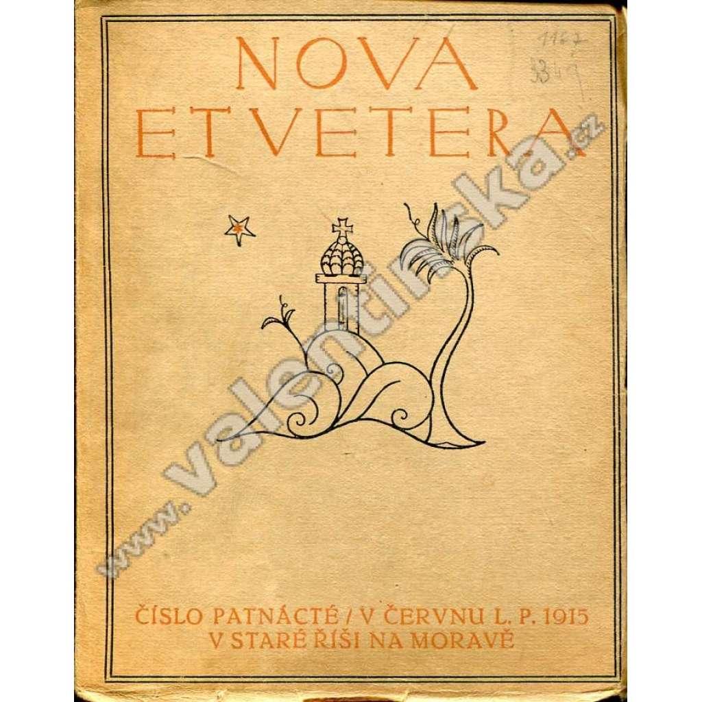Nova et vetera, číslo 15. (červen 1915)