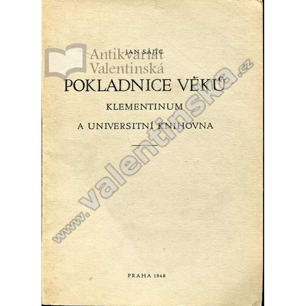 Pokladnice věků: Klementinum a universitní...