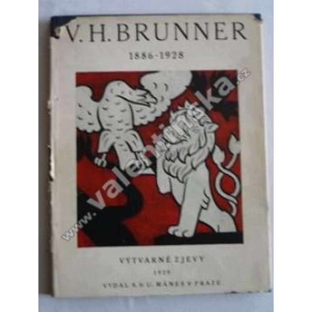 V.H.Brunner. Výtvarné zjevy