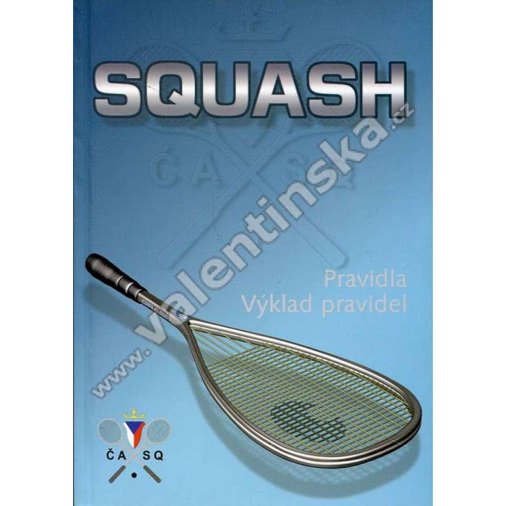 Squash: Pravidla. Výklad pravidel