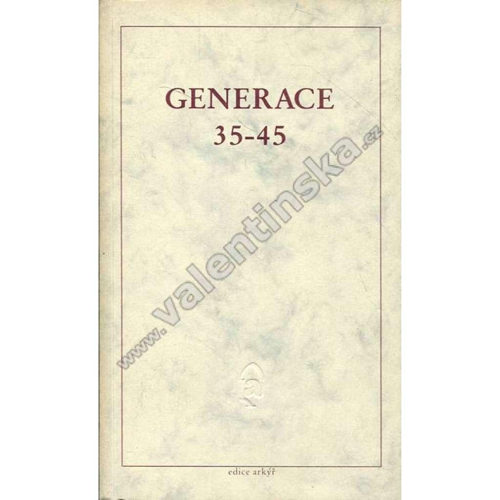 Generace 35 - 45 (edice Arkýř, exilové vydání!)
