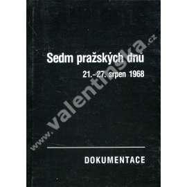 Sedm pražských dnů 21.-27. srpen 1968
