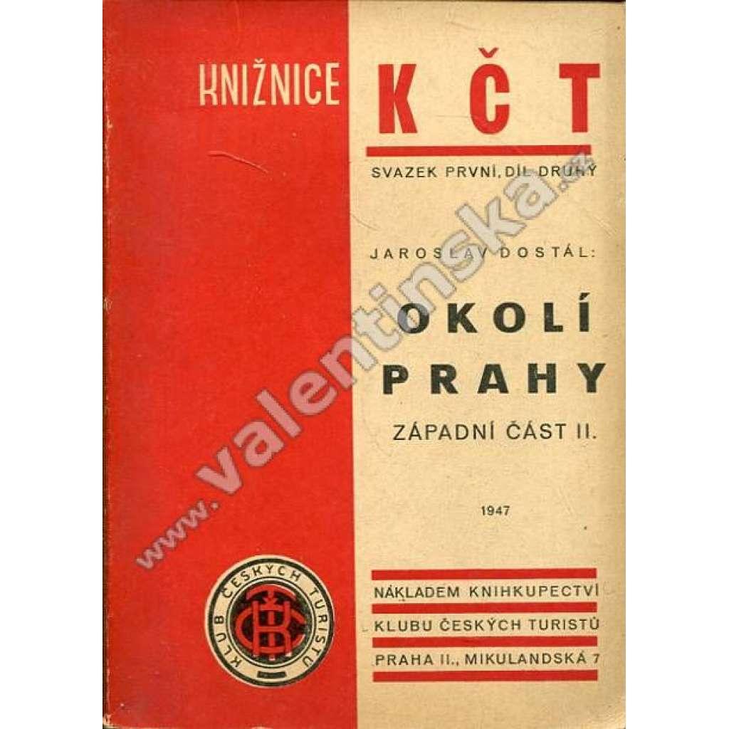 Okolí Prahy, západní část II. (Knižnice KČT)