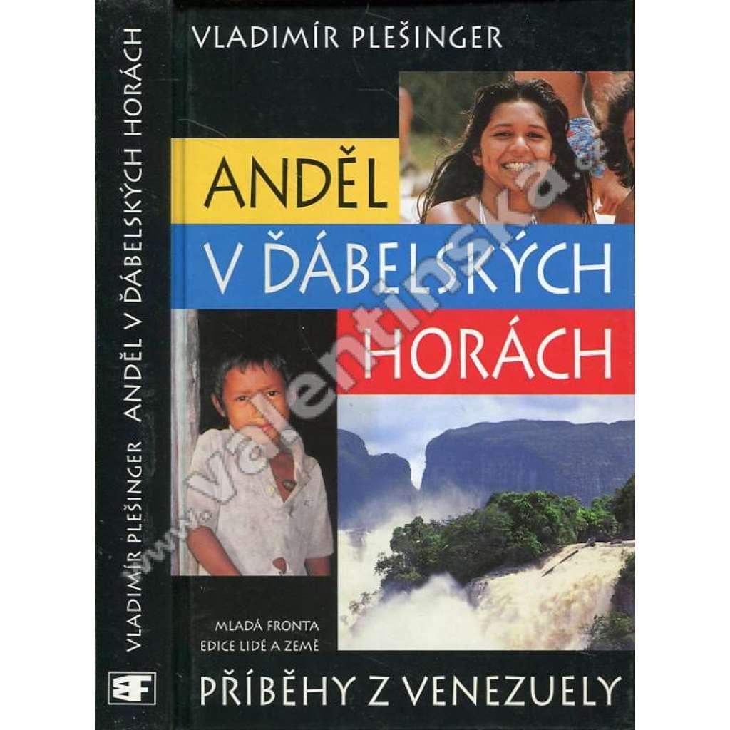 Anděl v ďábelských horách: Příběhy z Venezuely