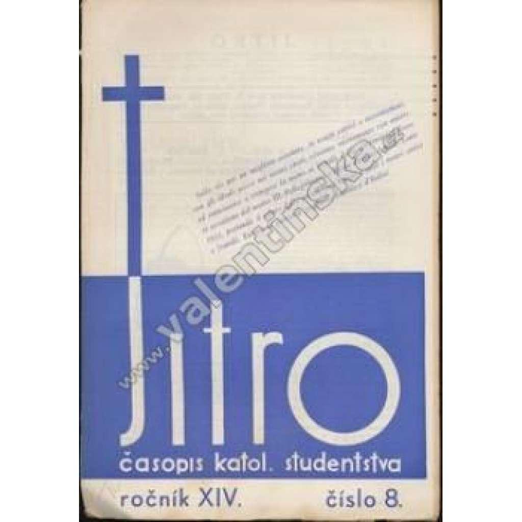 Časopis katolických studentů Jitro, r. XIV., č.8