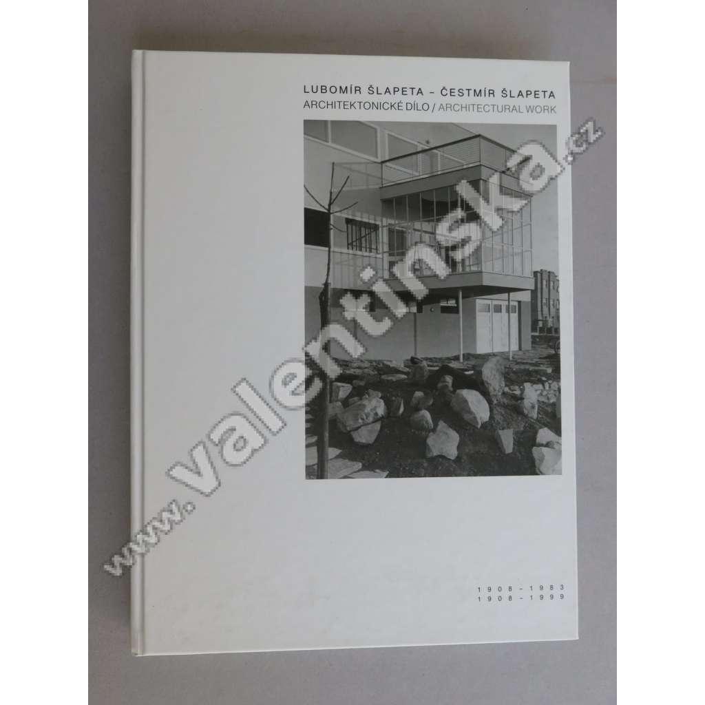 Lubomír Šlapeta 1908-1983, Čestmír Šlapeta 1908-1999 : architektonické dílo. Architectural work