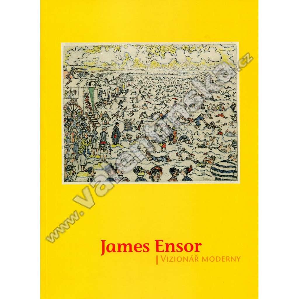James Ensor – vizionář moderny