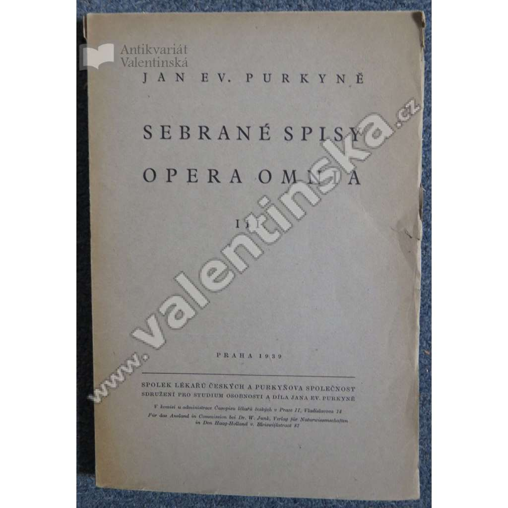 Johannes Ev. Purkyne Opera Omnia, Tomus III