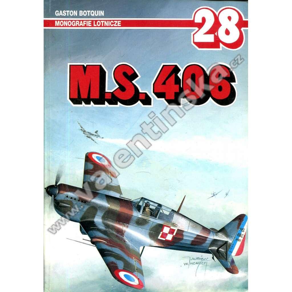 Monografie lotnicze 28 * M. S. 406