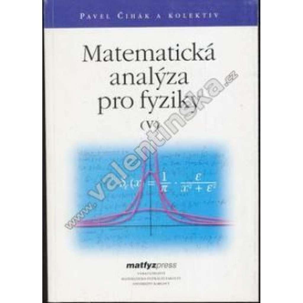 Matematická analýza pro fyziky V.