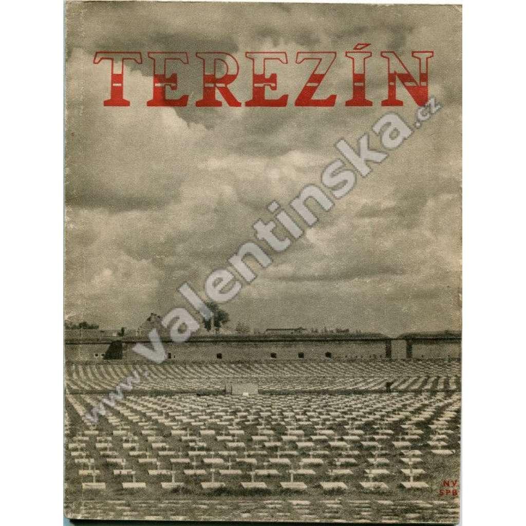 Terezín . koncentrační tábor - holocaust, Židé, válka