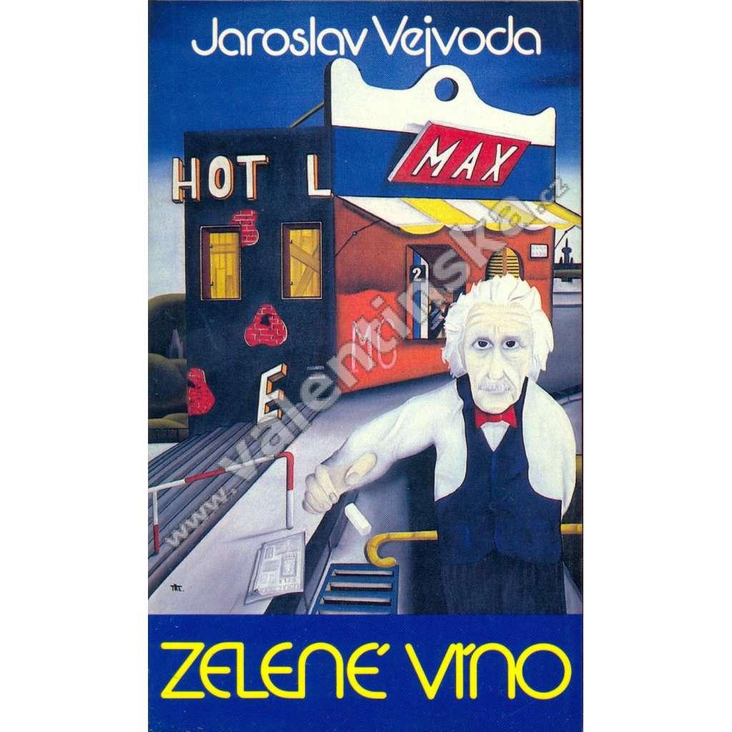 Zelené víno (Sixty-Eight Publishers, exil!)