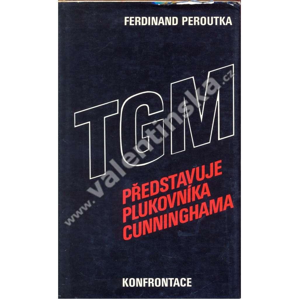 TGM představuje plukovníka Cunninghama