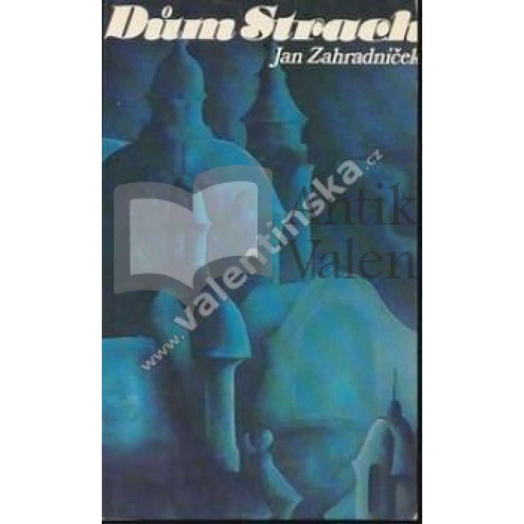 Dům Strach (exil, Sixty-Eight Publishers)
