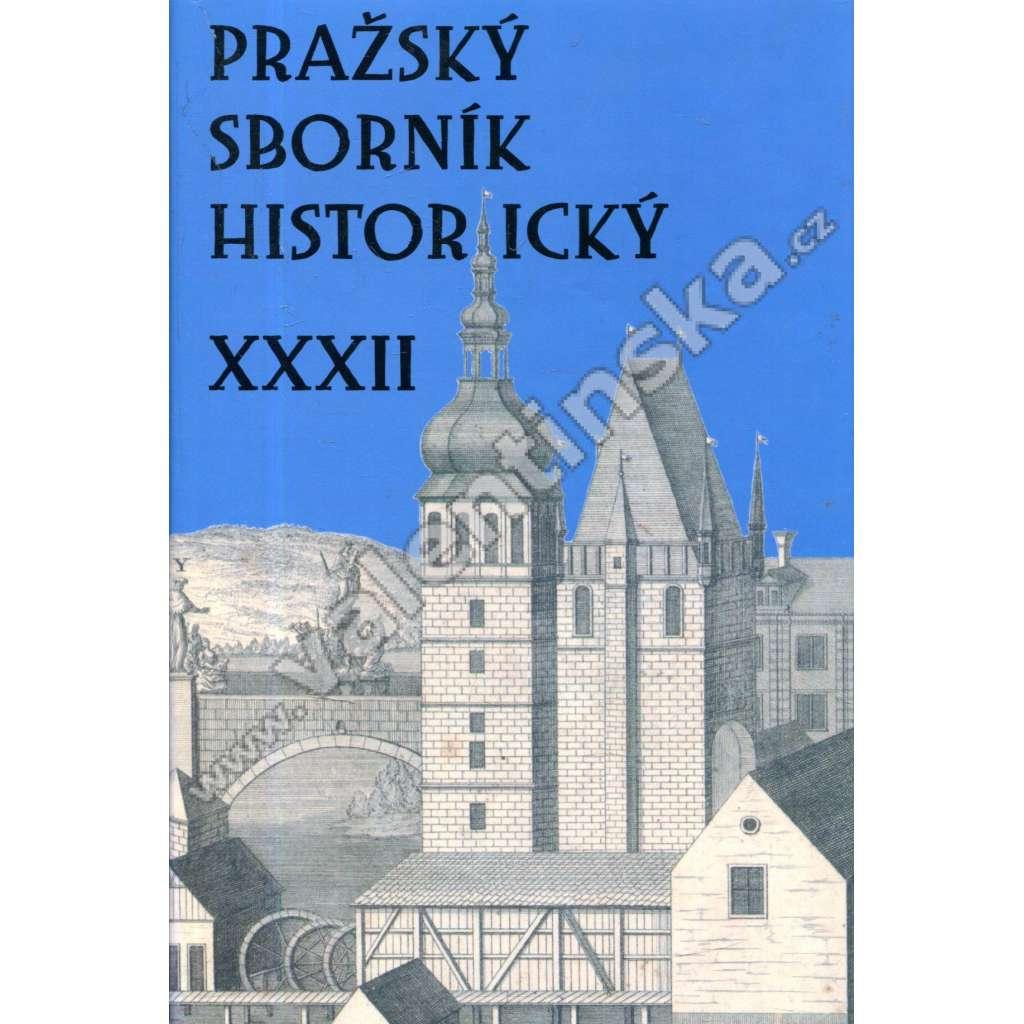 Pražský sborník historický XXXII.