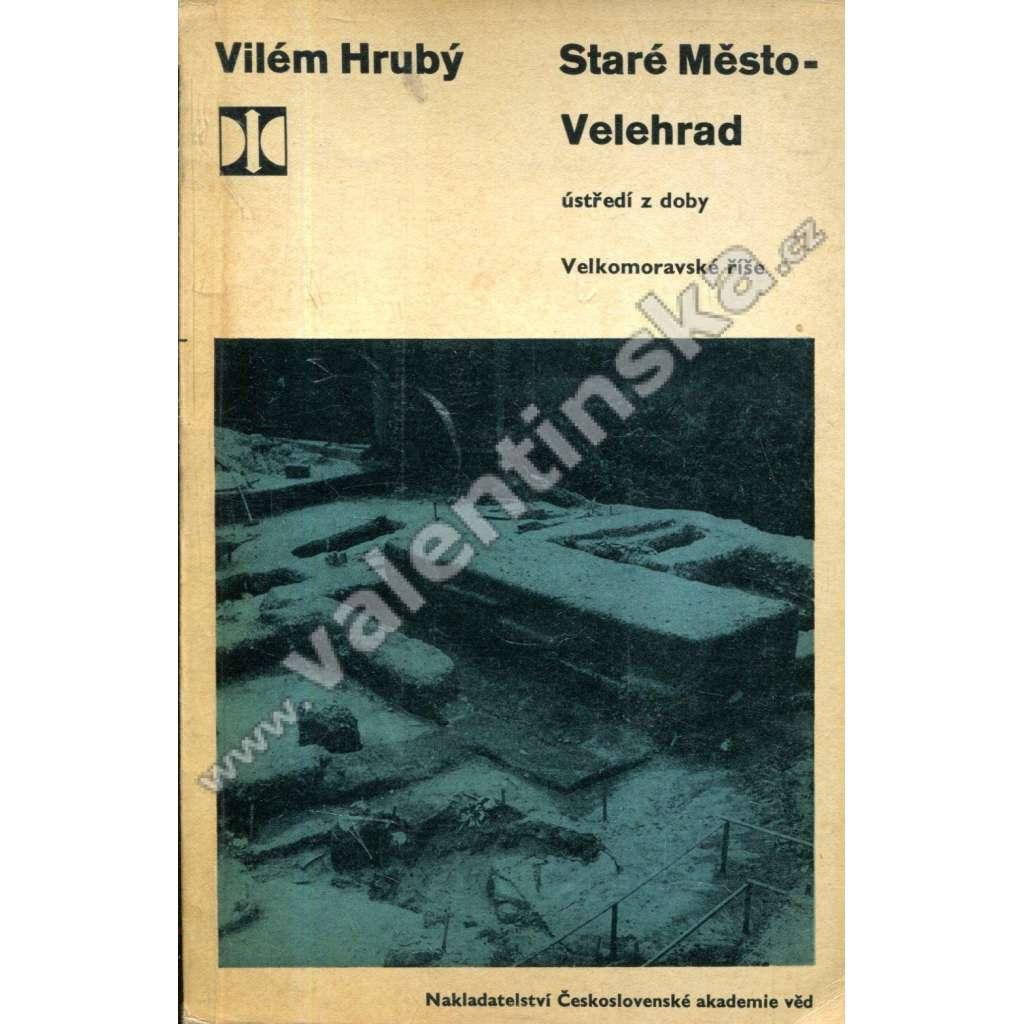 Staré Město - Velehrad