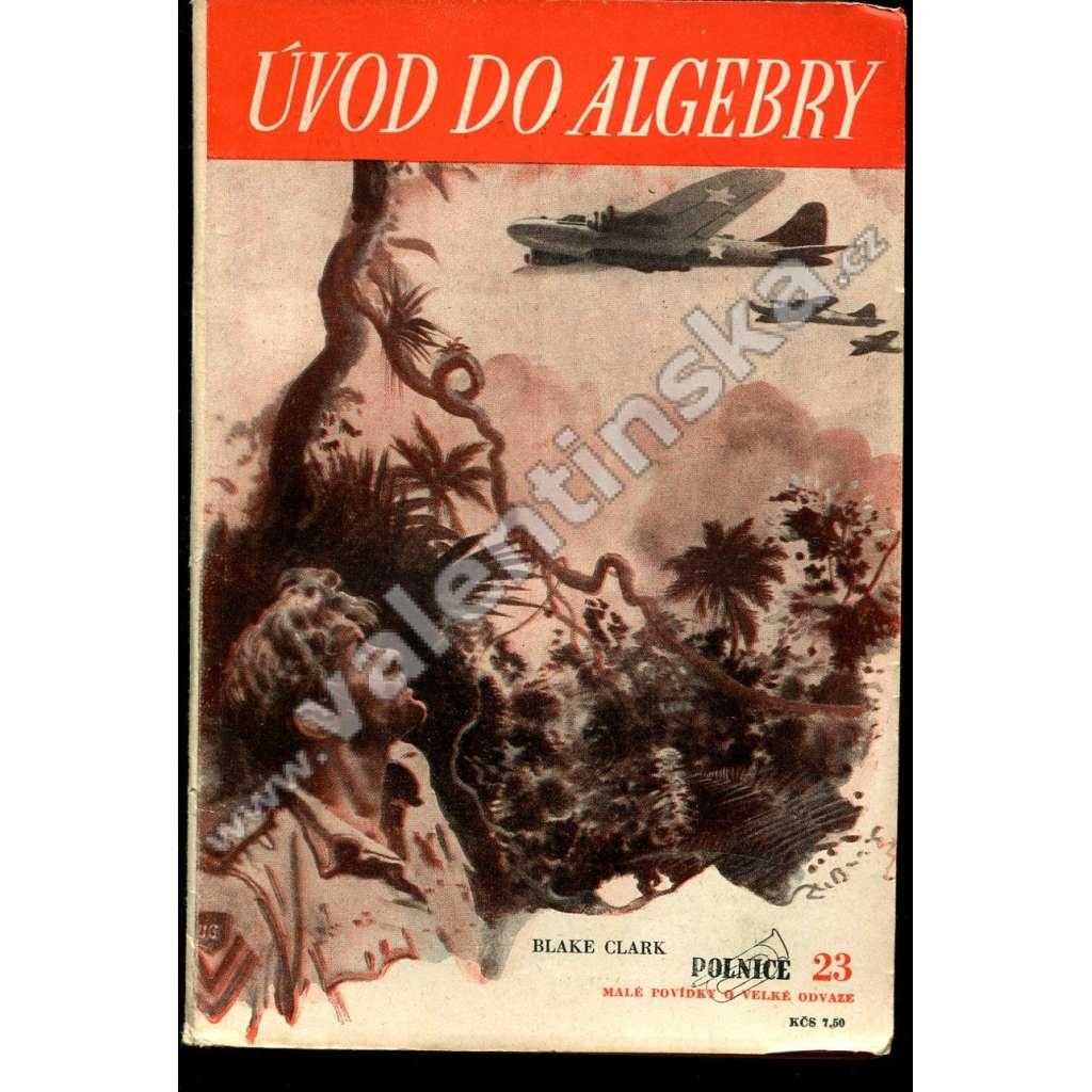 Úvod do algebry -- edice Polnice