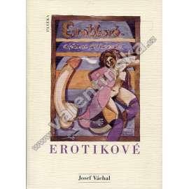 Erotikové. Cyklus 20 erotických kreseb (Josef Váchal) (vyd. Paseka 2001) - eroticka, erotické, The Eroticists