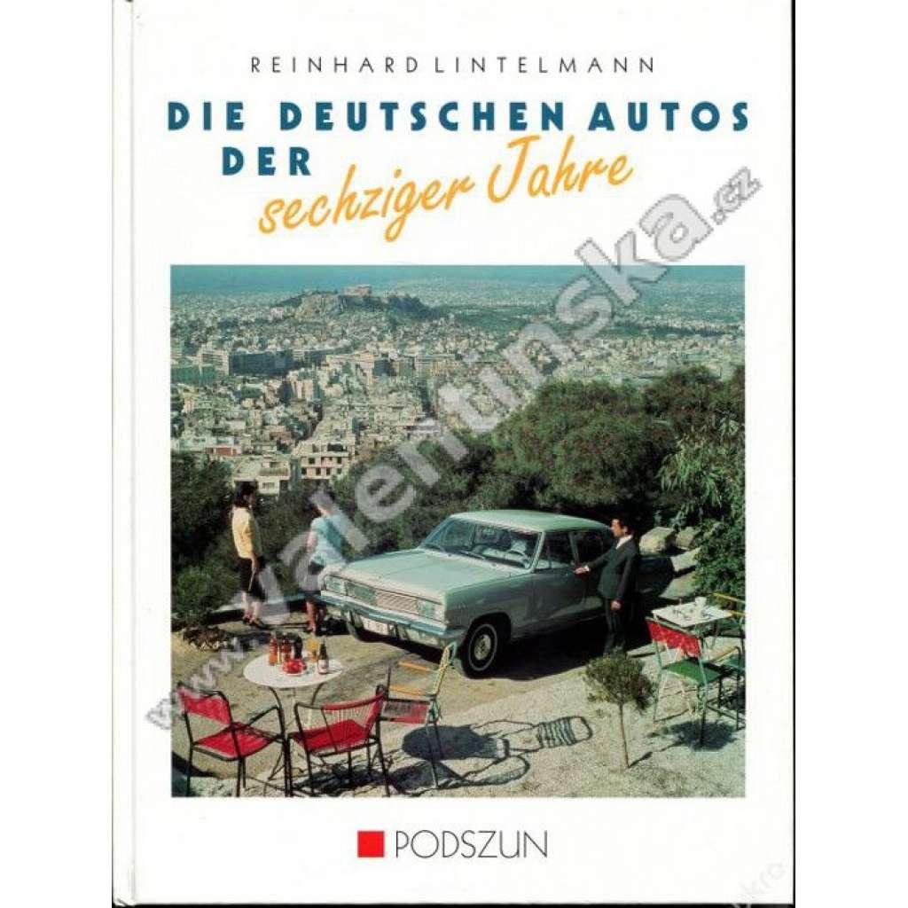 Die deutschen Autos der sechziger Jahre