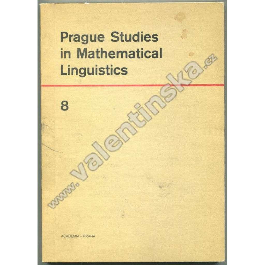 Prague Studies in Mathematical Linguistics 8
