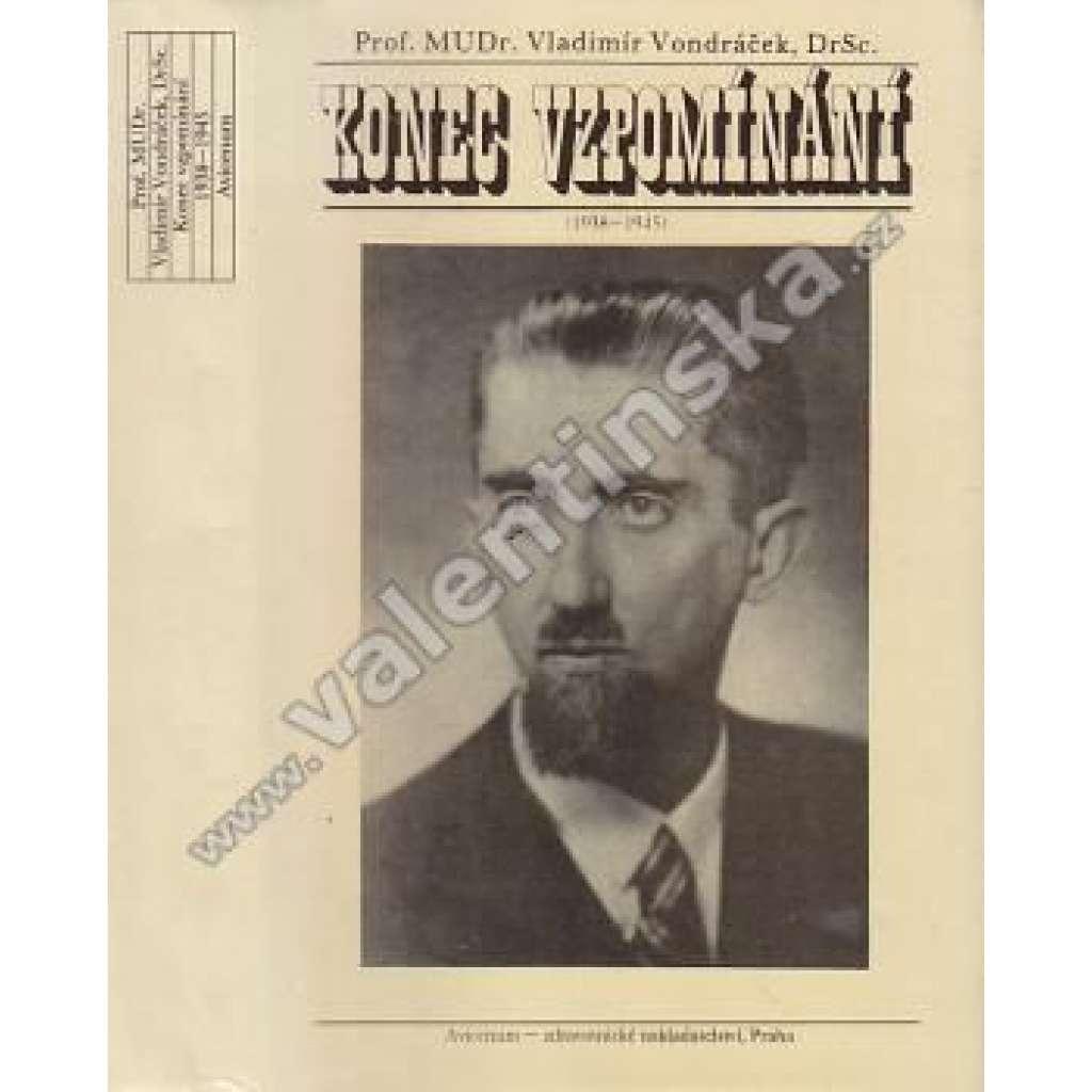 Konec vzpomínání (1938-1945) - (vzpomínky lékaře na období války - protektorát)
