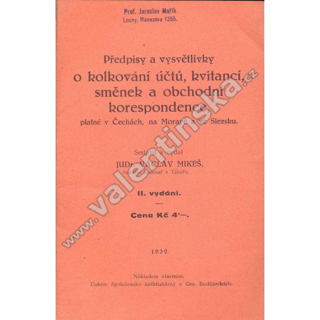 Předpisy a vysvětlivky o kolkování účtů...