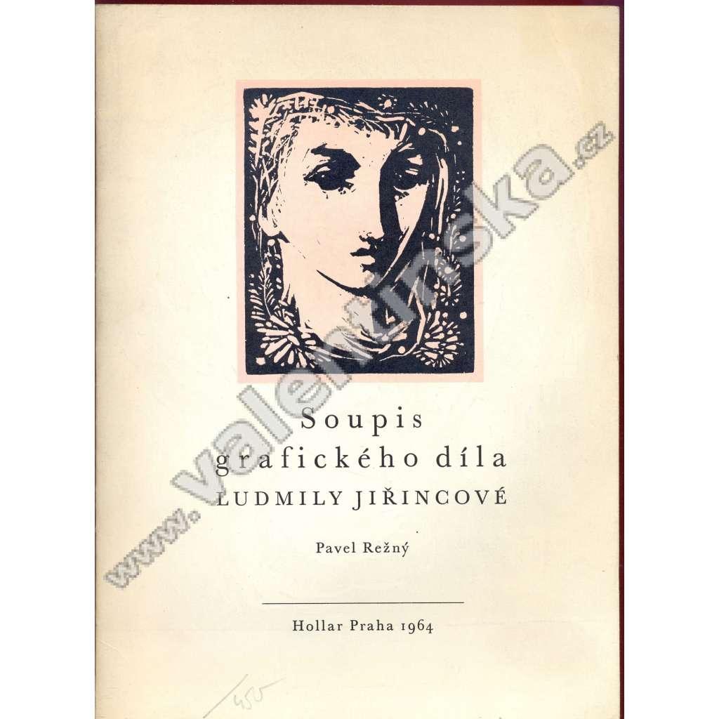 Soupis grafického díla Ludmily Jiřincové (Hollar 1964)